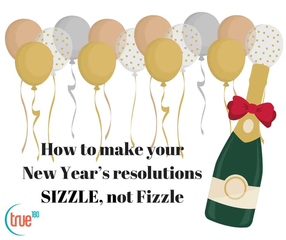 How to Sizzle, Not Fizzle Your 2021 Goals