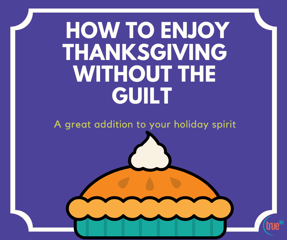 Enjoy Thanksgiving Without The Guilt marketing