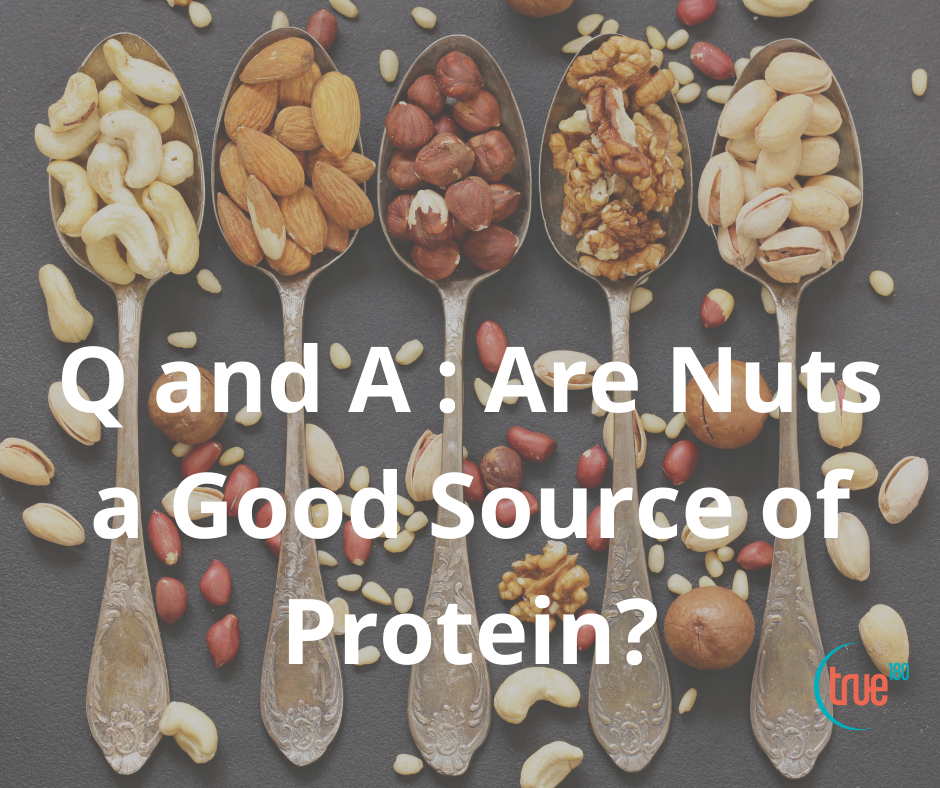 Q & A: Are nuts a good source of protein?