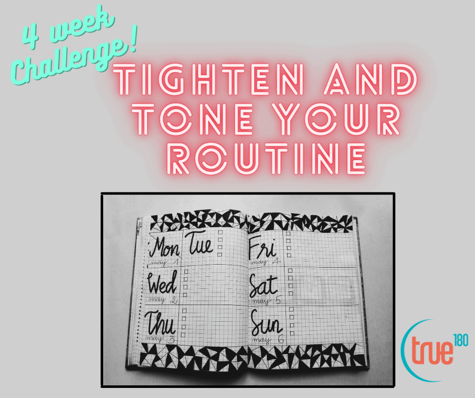 Tighten and Tone Your Routine Challenge